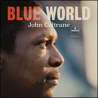Blue World - John Coltrane