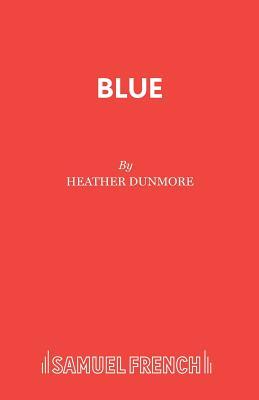 Blue - Dunmore, Heather