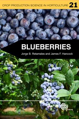 Blueberries - Hancock, James F, and Retamales, Jorge B