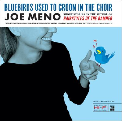 Bluebirds Used to Croon in the Choir - Meno, Joe