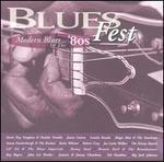 Blues Fest: Modern Blues of the '80s