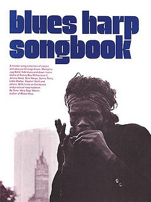 Blues Harp Songbook - Glover, Tony