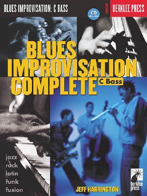 Blues Improvisation Complete: C Bass Instruments - Harrington, Jeff