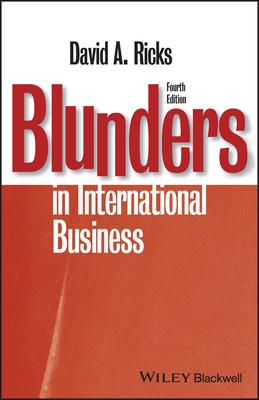 Blunders in International Business - Ricks, David A