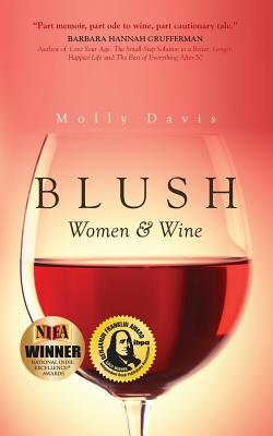 Blush: Women & Wine - Davis, Molly