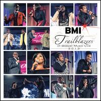 BMI Trailblazers of Gospel Music Live 2013 - Various Artists