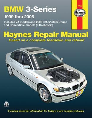 BMW 3-Series: 1999 Thru 2005 - Editors of Haynes