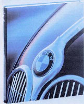 BMW: The Car That Stands Apart - Lehbrink, Hartmut, and Von Osterroth, Jochen, and Schlegelmilch, R. (Editor)