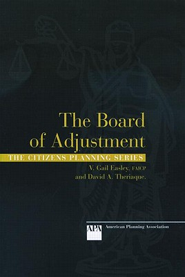 Board of Adjustment - Mandelker, Daniel R, and Easley, V Gail, and Theriaque, David A