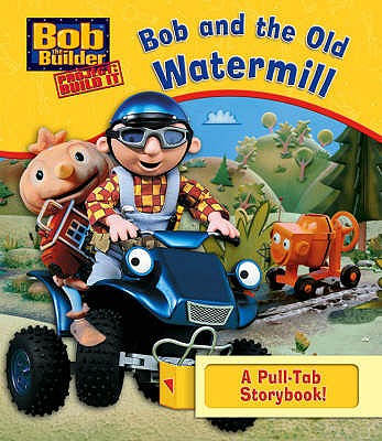 Bob and the Old Watermill -