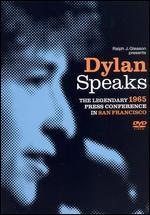 Bob Dylan: Dylan Speaks
