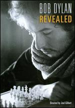 Bob Dylan: Revealed - Joel Gilbert