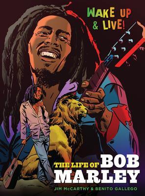 Bob Marley Graphic Novel - McCarthy, Jim, and Kissell, Gerry