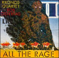 Bob Ostertag: All the Rage - Kronos Quartet
