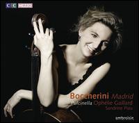 Boccherini: Madrid [CD+DVD] - David Mayoral (percussion); Luz Martin León Tello (castanets); Maud Gratton (fortepiano); Maud Gratton (candenza);...
