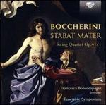Boccherini: Stabat Mater; String Quartet Op. 41/1