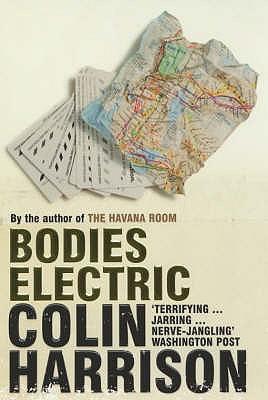 Bodies Electric - Harrison, Colin