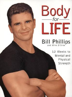 Body for Life - Phillips, Bill, and D'Orso, Michael