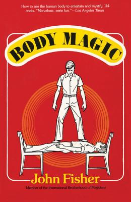 Body Magic - Fisher, John