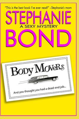 Body Movers - Bond, Stephanie