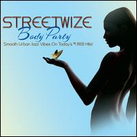 Body Party - Streetwize