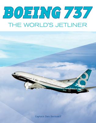 Boeing 737: The World's Jetliner - Dornseif, Daniel
