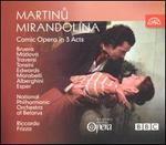 Bohuslav Martinu: Mirandolina