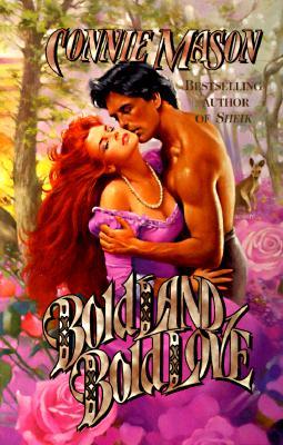 Bold Land, Bold Love - Mason, Connie