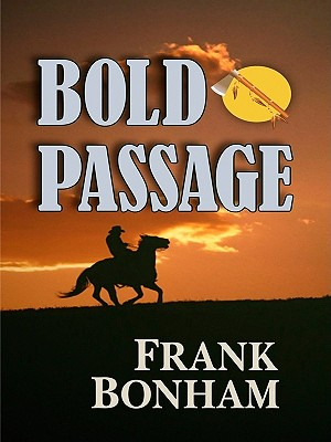 Bold Passage - Bonham, Frank