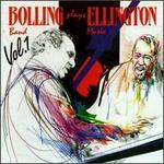 Bolling Plays Ellington, Vol. 1
