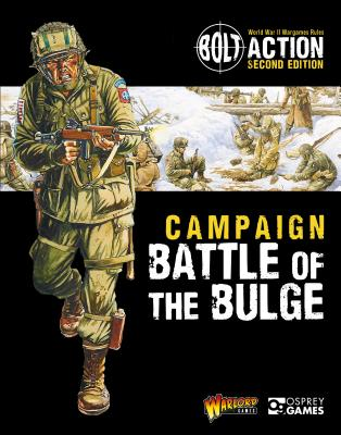 Bolt Action: Campaign: Battle of the Bulge - Games, Warlord