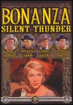 Bonanza, Vol. 4: Silent Thunder
