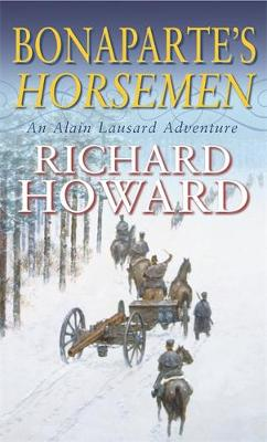 Bonaparte's Horsemen - Howard, Richard