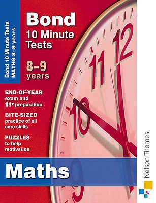 Bond 10 Minute Tests Maths 8-9 Years - Lindsay, Sarah