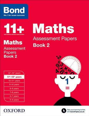 Bond 11+: Maths: Assessment Papers: 11+-12+ years Book 2 - Clemson, David, and Bond