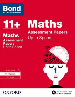 Bond 11+: Maths: Up to Speed Papers: 9-10 years - Down, Frances, and Primrose, Alison, and Bond