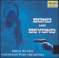 Bond and Beyond - Erich Kunzel