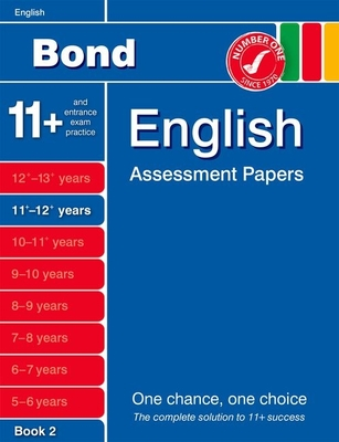 Bond English Assessment Papers 11+-12+ Years Book 2 - Lindsay, Sarah