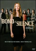 Bond of Silence - Peter Werner