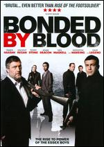 Bonded By Blood - Sacha Bennett