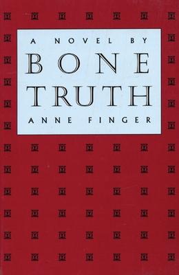 Bone Truth - Finger, Anne