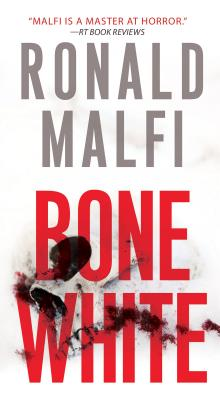Bone White - Malfi, Ronald