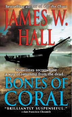 Bones of Coral - Hall, James W