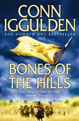 Bones of the Hills - Iggulden, Conn