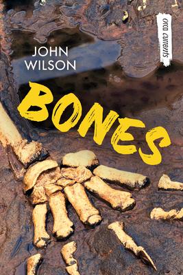 Bones - Wilson, John