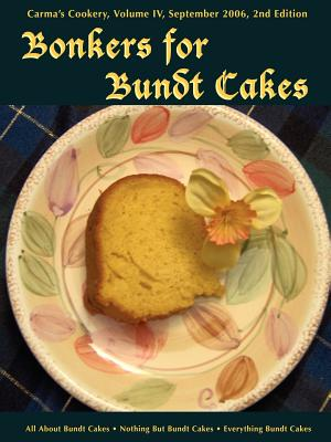 Bonkers for Bundt Cakes - Pothitt, C S