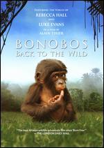 Bonobos: Back to the Wild - Alain Tixier