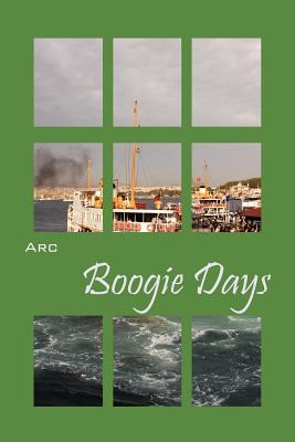 Boogie Days - Arc
