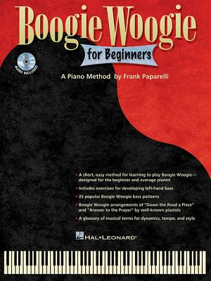 Boogie Woogie for Beginners: A Piano Method - Paparelli, Frank