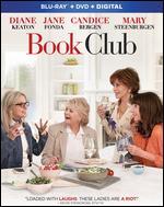 Book Club [Includes Digital Copy] [Blu-ray/DVD] - Bill Holderman